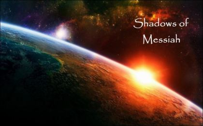 Shadows of Messiah book 2
