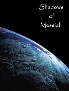 Shadows of Messiah book 1